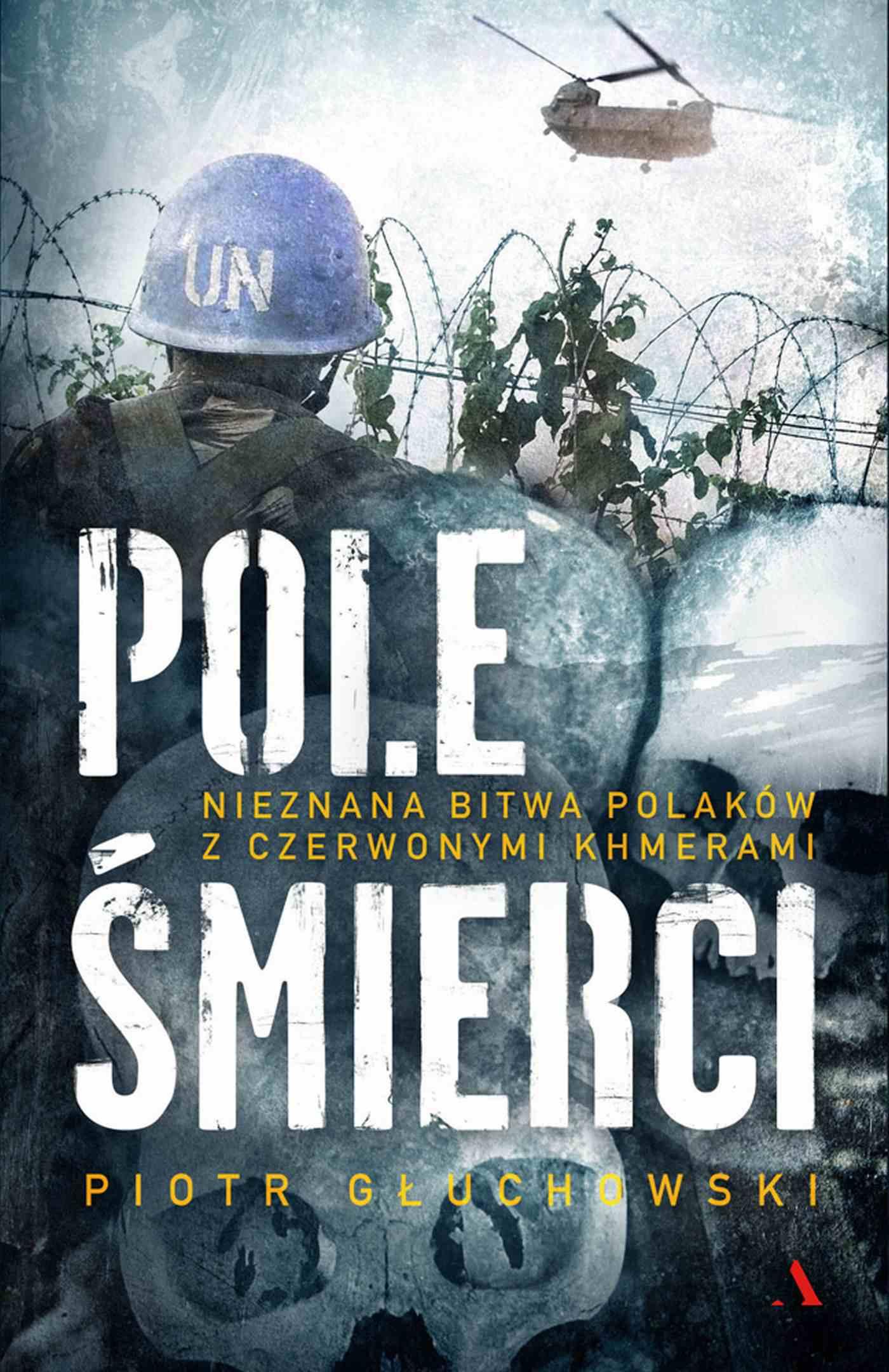 Pole śmierci. Nieznana bitwa Polaków z Czerwonymi Khmerami - Ebook (Książka EPUB) do pobrania w formacie EPUB