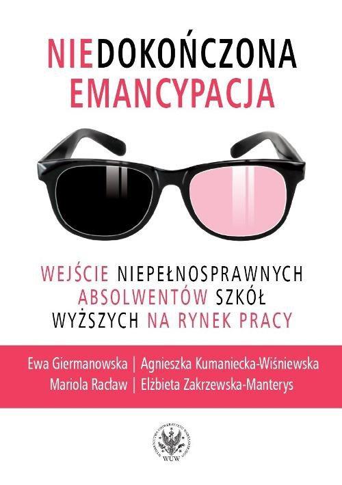 Niedokończona emancypacja - Ebook (Książka PDF) do pobrania w formacie PDF