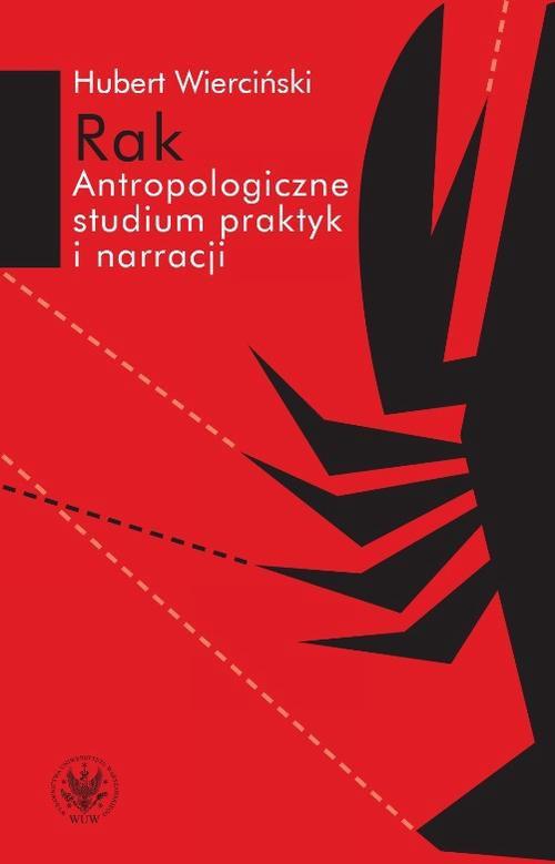 Rak. Antropologiczne studium praktyk i narracji - Ebook (Książka PDF) do pobrania w formacie PDF