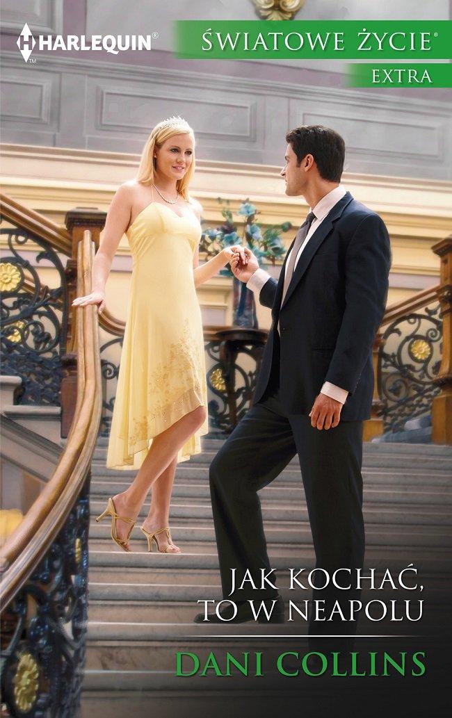 Jak kochać, to w Neapolu - Ebook (Książka na Kindle) do pobrania w formacie MOBI