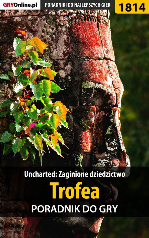 Uncharted: Zaginione Dziedzictwo - Trofea - poradnik do gry - Ebook (Książka PDF) do pobrania w formacie PDF