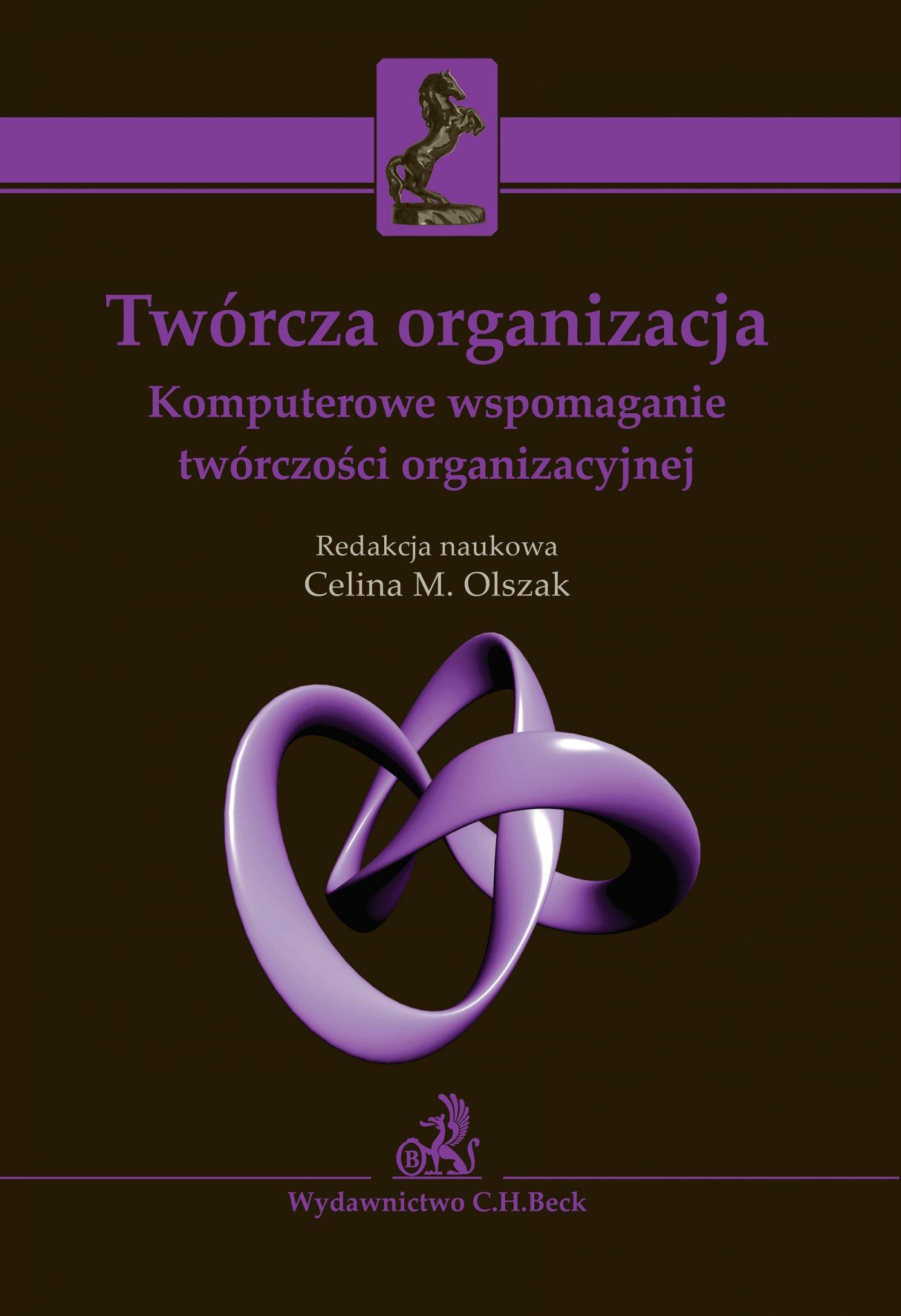 Twórcza organizacja. Komputerowe wspomaganie twórczości organizacyjnej - Ebook (Książka PDF) do pobrania w formacie PDF