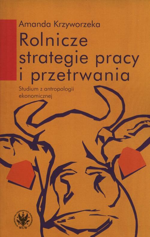 Rolnicze strategie pracy i przetrwania - Ebook (Książka PDF) do pobrania w formacie PDF
