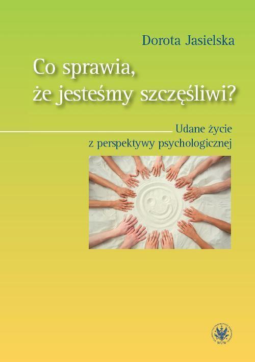 Co sprawia, że jesteśmy szczęśliwi? - Ebook (Książka PDF) do pobrania w formacie PDF