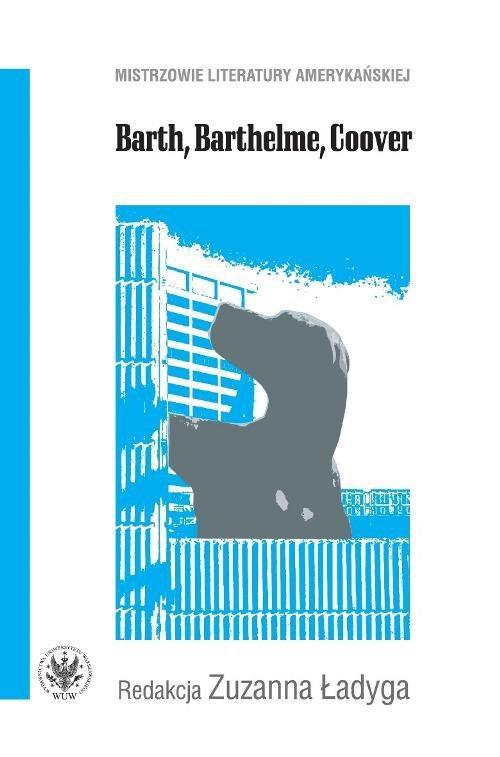 Barth, Barthelme, Coover - Ebook (Książka PDF) do pobrania w formacie PDF