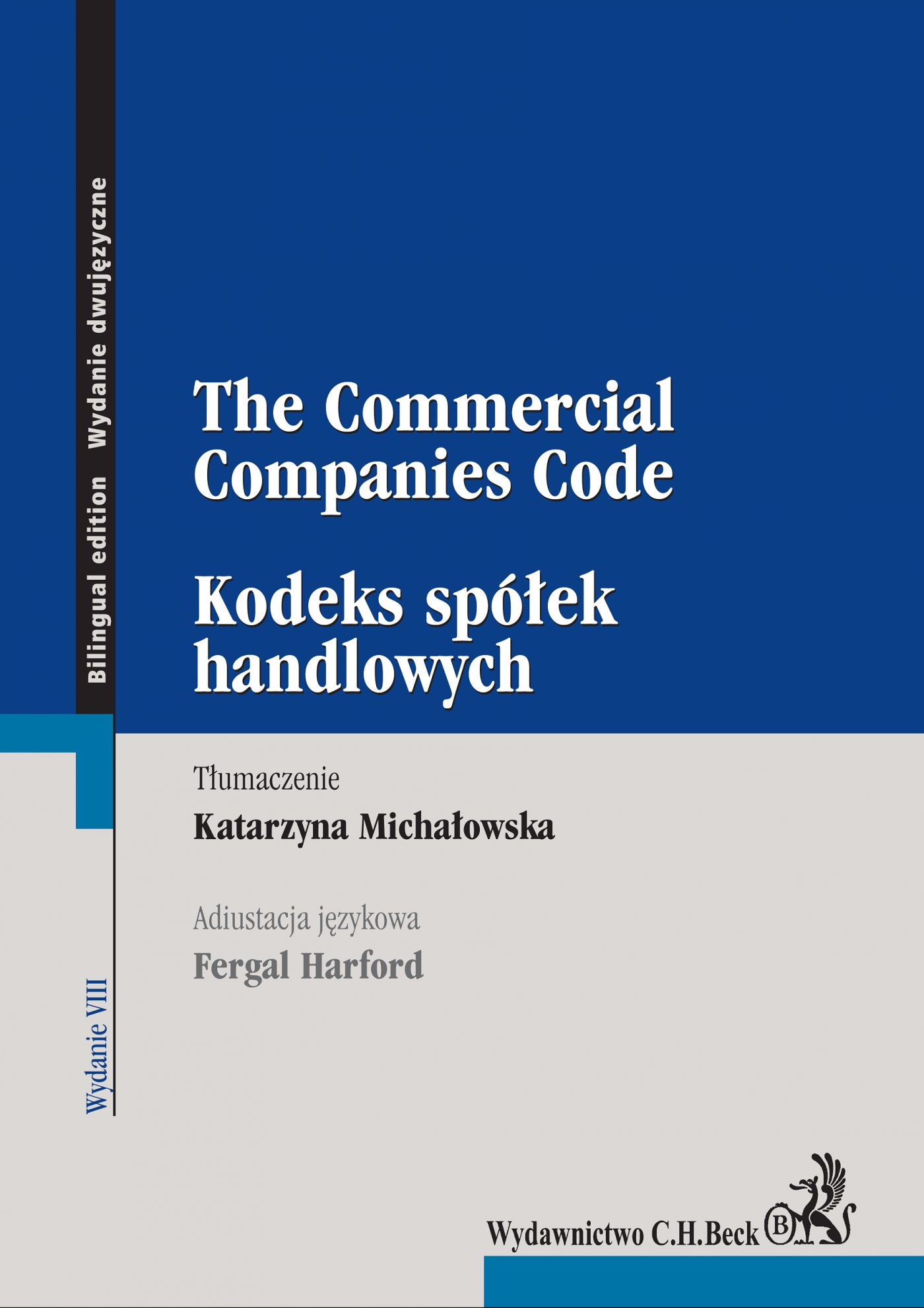 Kodeks spółek handlowych. The Commercial Companies Code. Wydanie 8 - Ebook (Książka PDF) do pobrania w formacie PDF