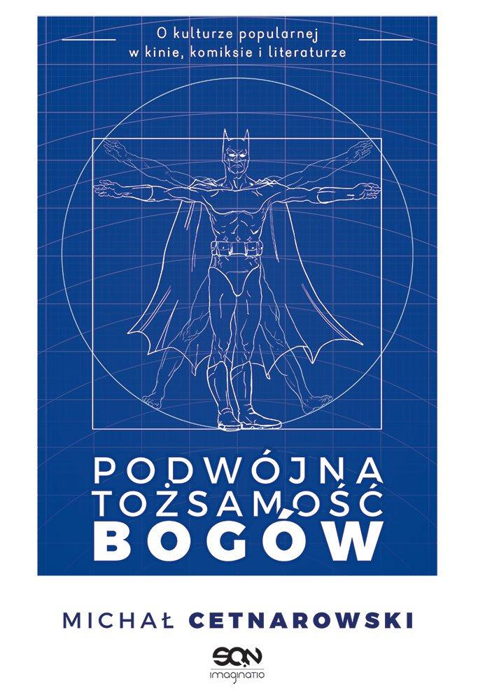 Podwójna tożsamość bogów - Ebook (Książka EPUB) do pobrania w formacie EPUB