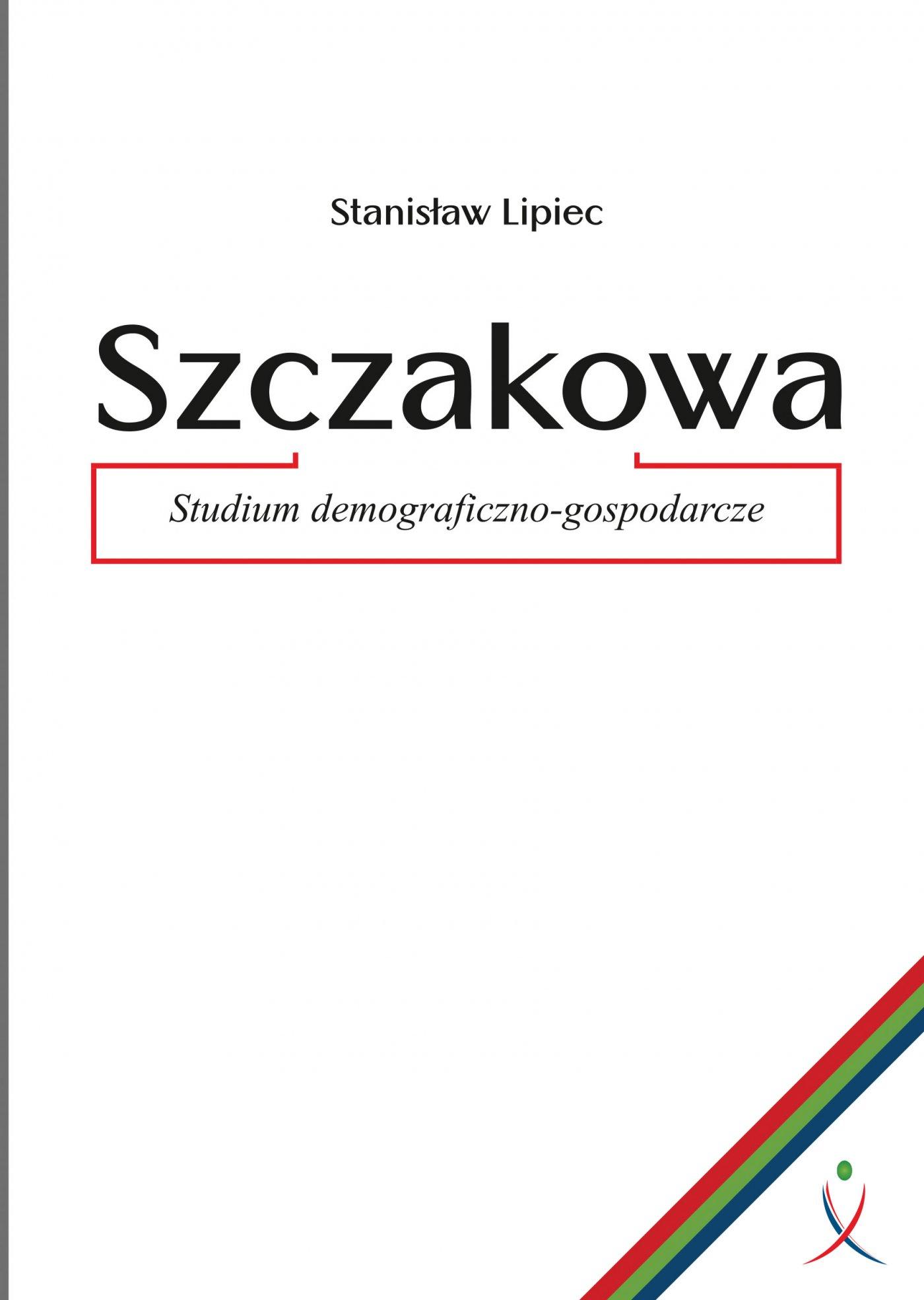 Szczakowa. Studium demograficzno-gospodarcze - Ebook (Książka PDF) do pobrania w formacie PDF