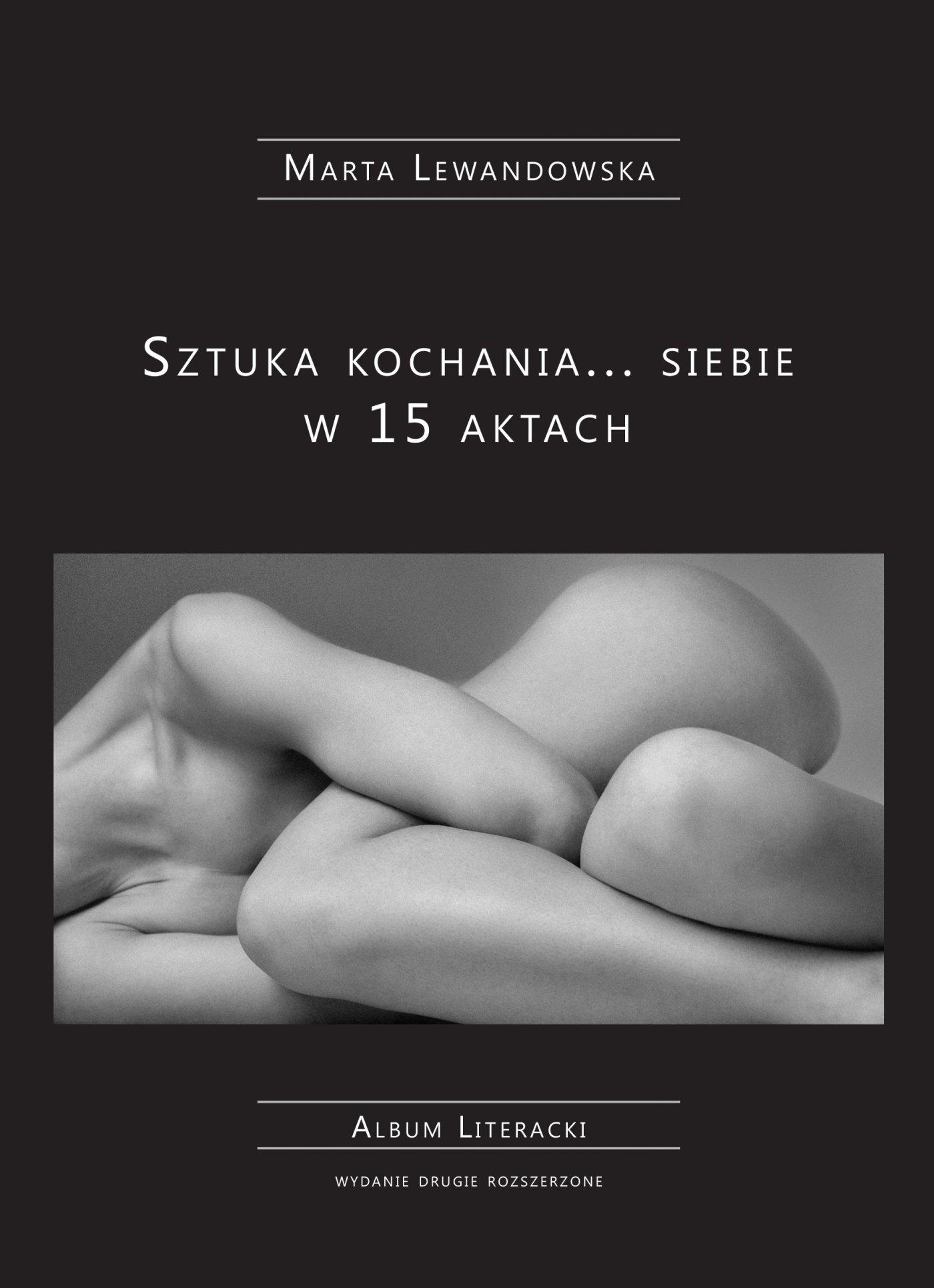 Sztuka kochania... siebie w 15 aktach - Ebook (Książka na Kindle) do pobrania w formacie MOBI