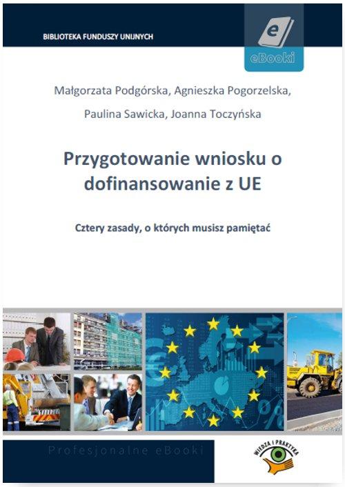 Przygotowanie wniosku o dofinansowanie z UE - Ebook (Książka PDF) do pobrania w formacie PDF