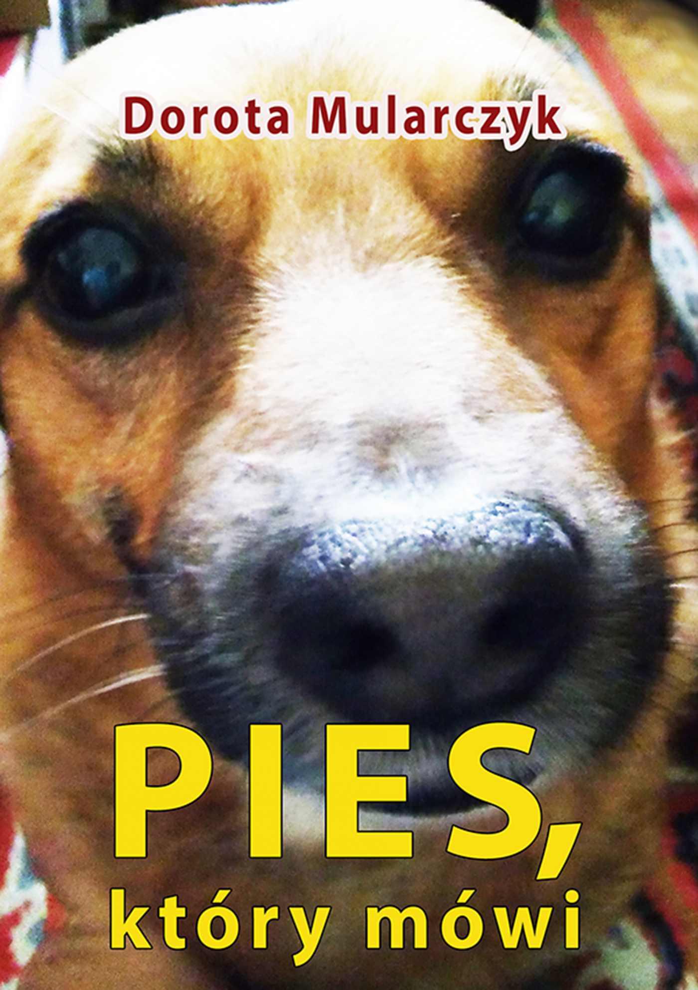 Pies, który mówi - Dorota Mularczyk