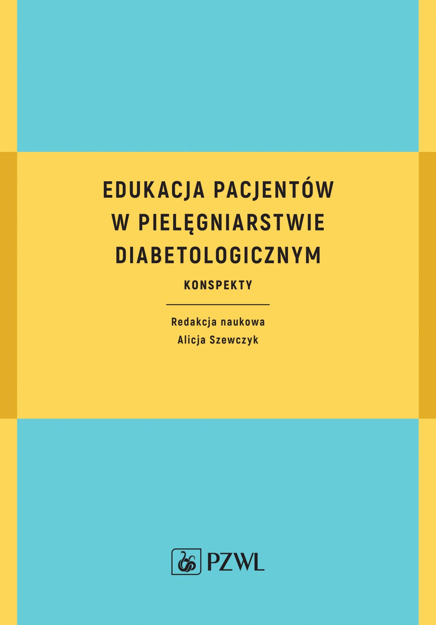 Edukacja pacjentów w pielęgniarstwie diabetologicznym. Konspekty - Ebook (Książka na Kindle) do pobrania w formacie MOBI