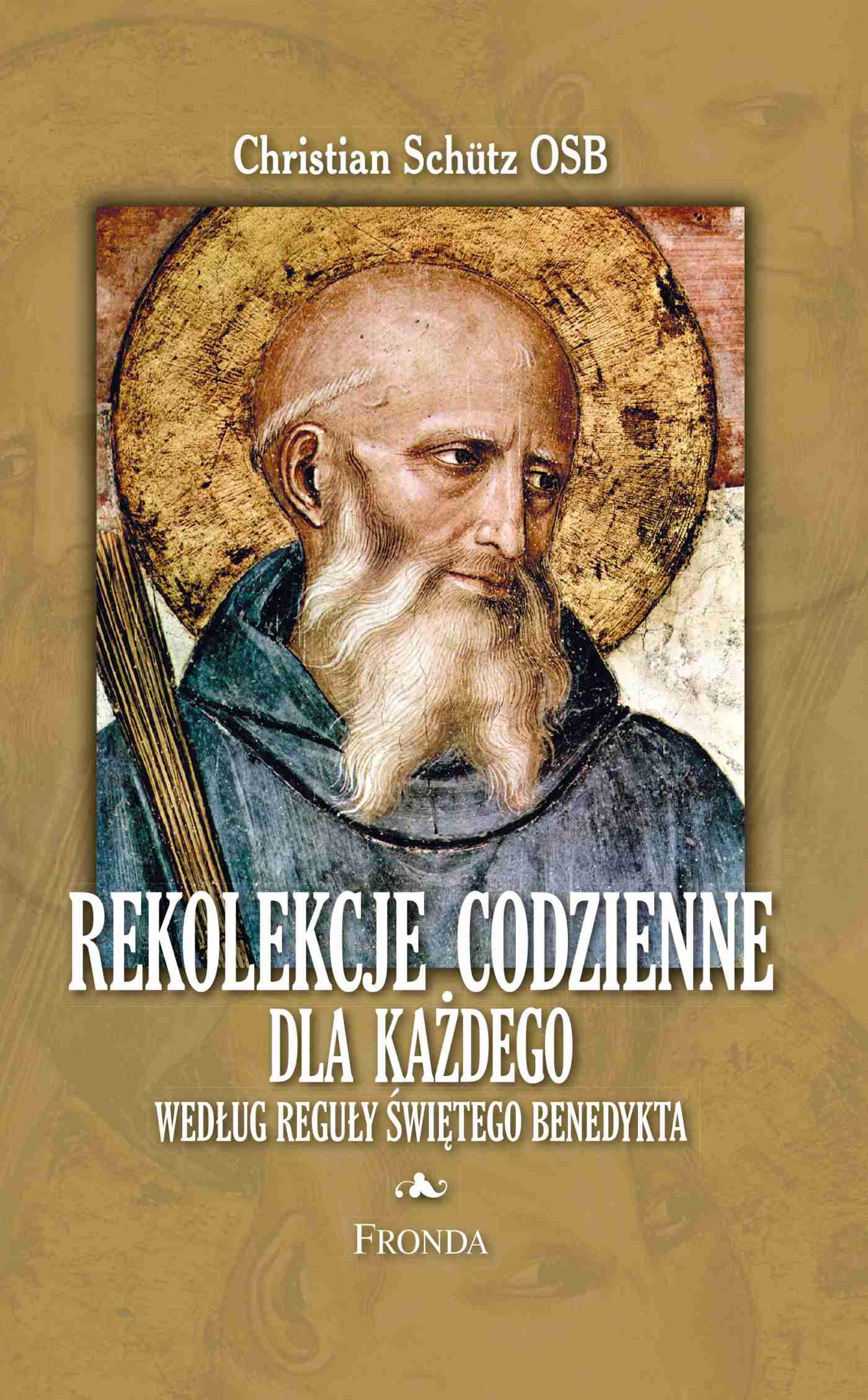 Rekolekcje codzienne według reguły św. Benedykta - Ebook (Książka PDF) do pobrania w formacie PDF