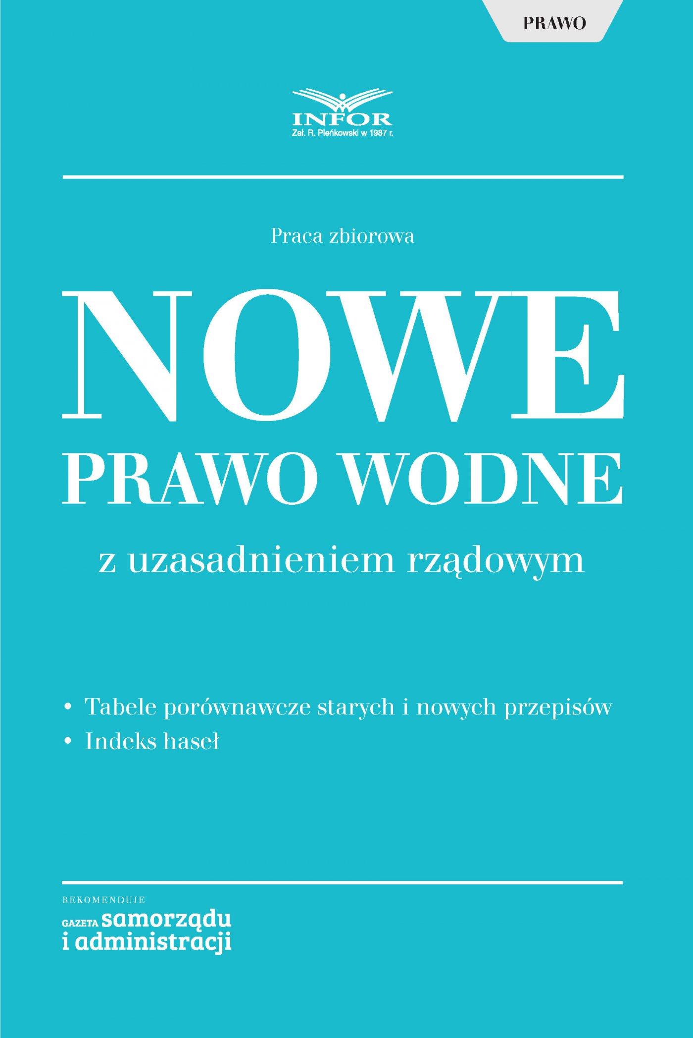 Nowe Prawo wodne z uzasadnieniem rządowym - Ebook (Książka PDF) do pobrania w formacie PDF