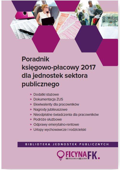 Poradnik księgowo-płacowy 2017 dla jednostek sektora publicznego - Ebook (Książka PDF) do pobrania w formacie PDF