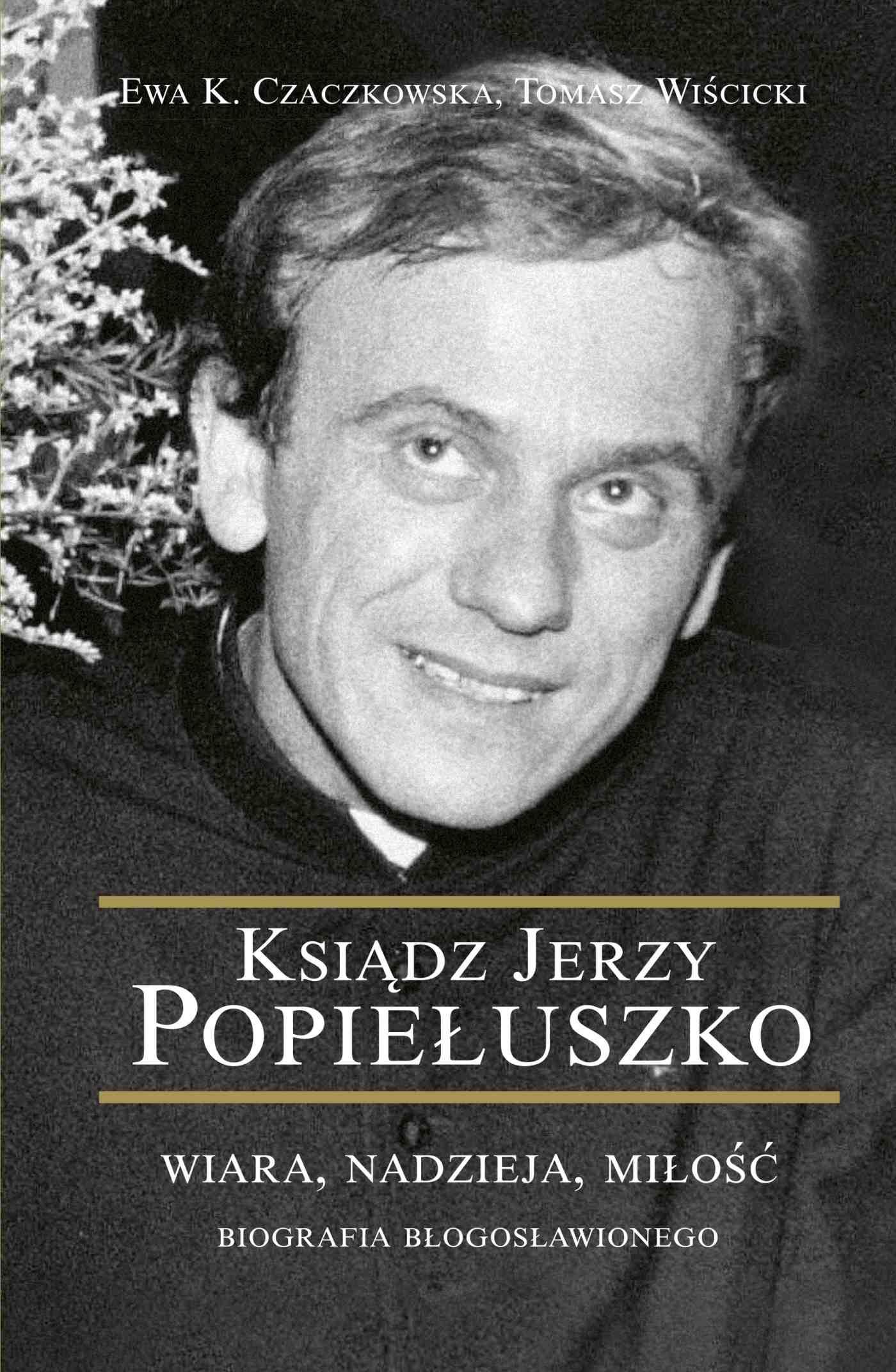 Ksiądz Jerzy Popiełuszko - Ebook (Książka na Kindle) do pobrania w formacie MOBI