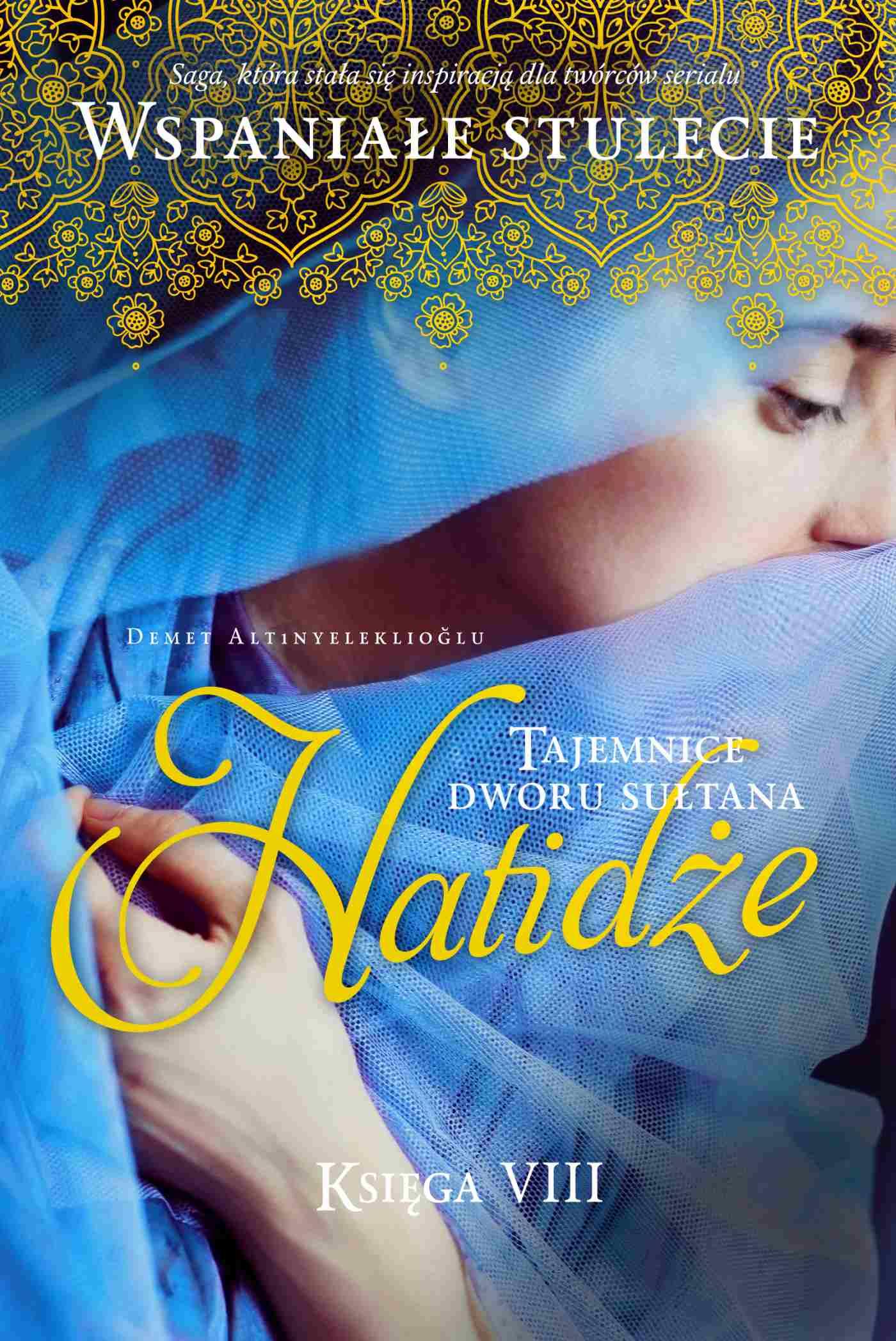 Tajemnice dworu sułtana. Hatidże. Księga 8 - Ebook (Książka na Kindle) do pobrania w formacie MOBI