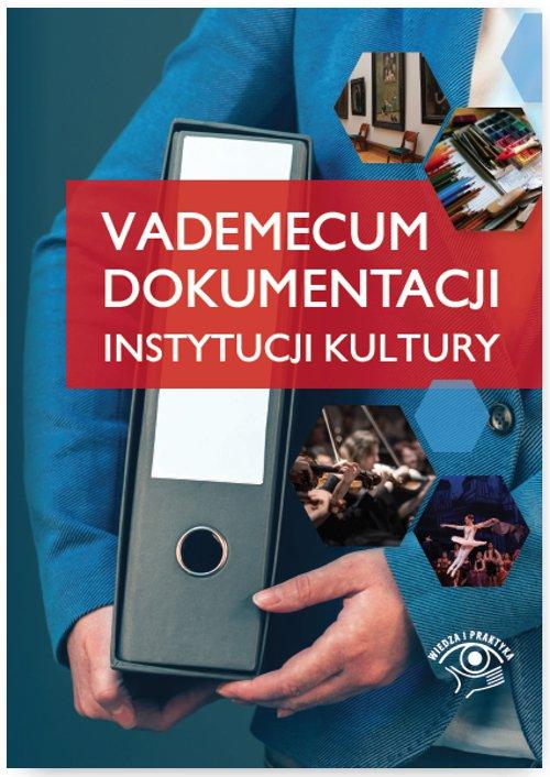 Vademecum dokumentacji instytucji kultury - Ebook (Książka PDF) do pobrania w formacie PDF