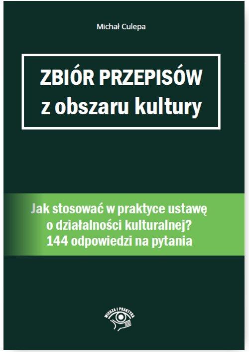 Zbiór przepisów z obszaru kultury - Ebook (Książka PDF) do pobrania w formacie PDF