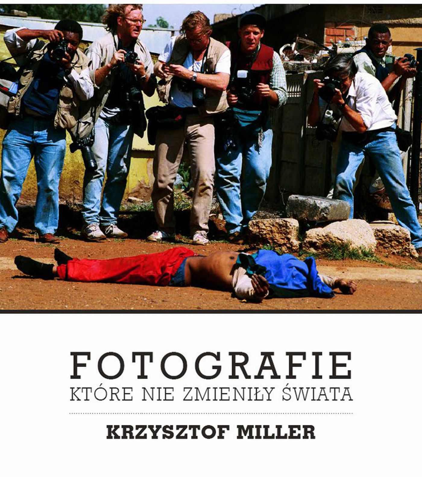 Fotografie, które nie zmieniły świata - Ebook (Książka na Kindle) do pobrania w formacie MOBI