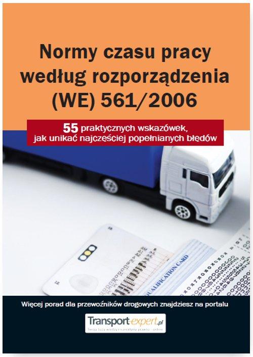 Normy czasu pracy kierowcy według rozporządzenia (WE) 561/2006. 55 praktycznych wskazówek, jak unikać najczęściej popełnianych błędów - Ebook (Książka PDF) do pobrania w formacie PDF