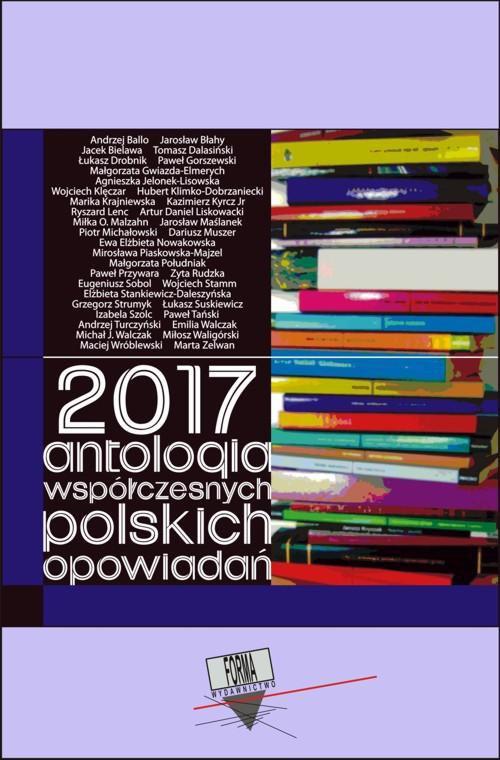 2017. Antologia współczesnych polskich opowiadań - Ebook (Książka EPUB) do pobrania w formacie EPUB
