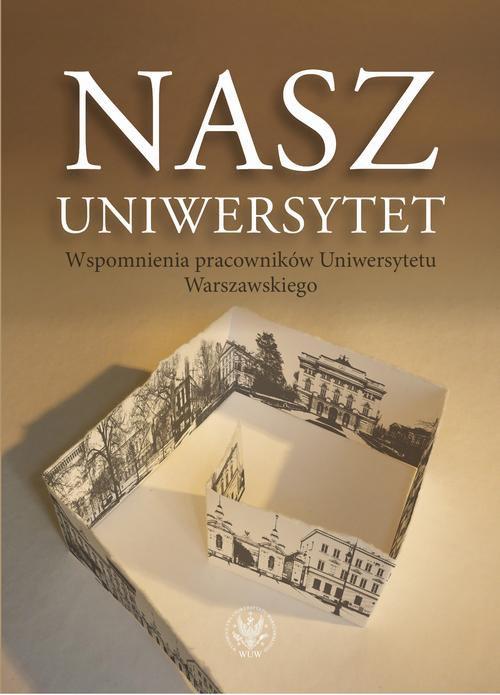 Nasz Uniwersytet - Ebook (Książka PDF) do pobrania w formacie PDF