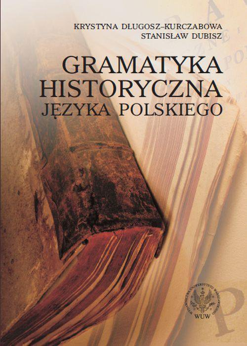 Gramatyka historyczna języka polskiego - Ebook (Książka PDF) do pobrania w formacie PDF