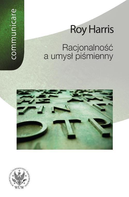 Racjonalność a umysł piśmienny - Ebook (Książka PDF) do pobrania w formacie PDF