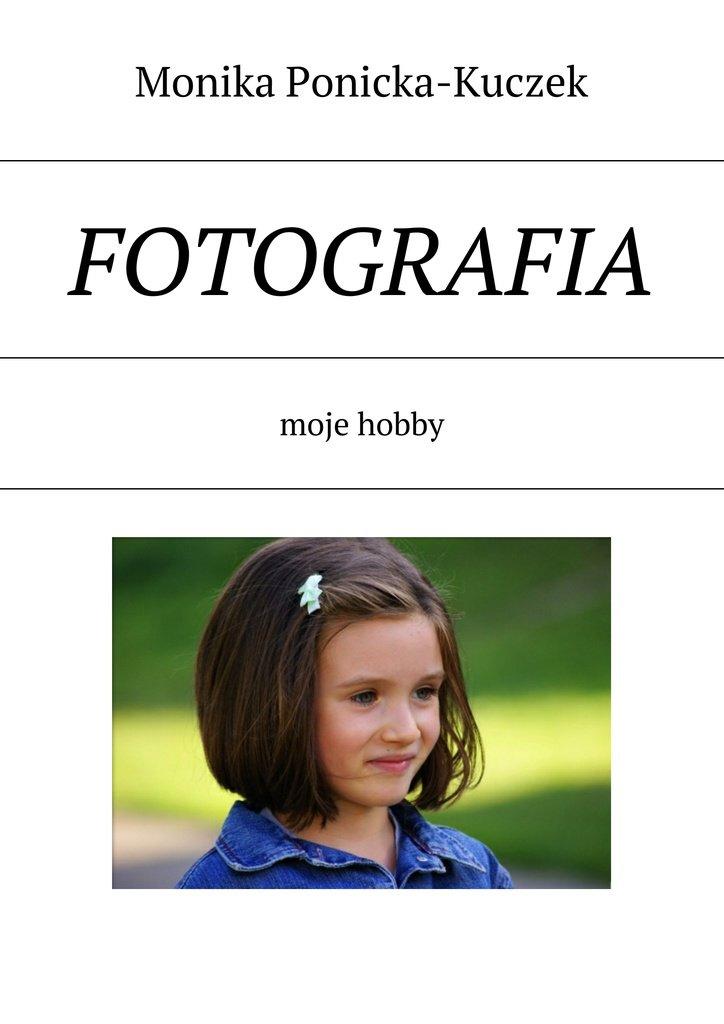 Fotografia - Ebook (Książka na Kindle) do pobrania w formacie MOBI