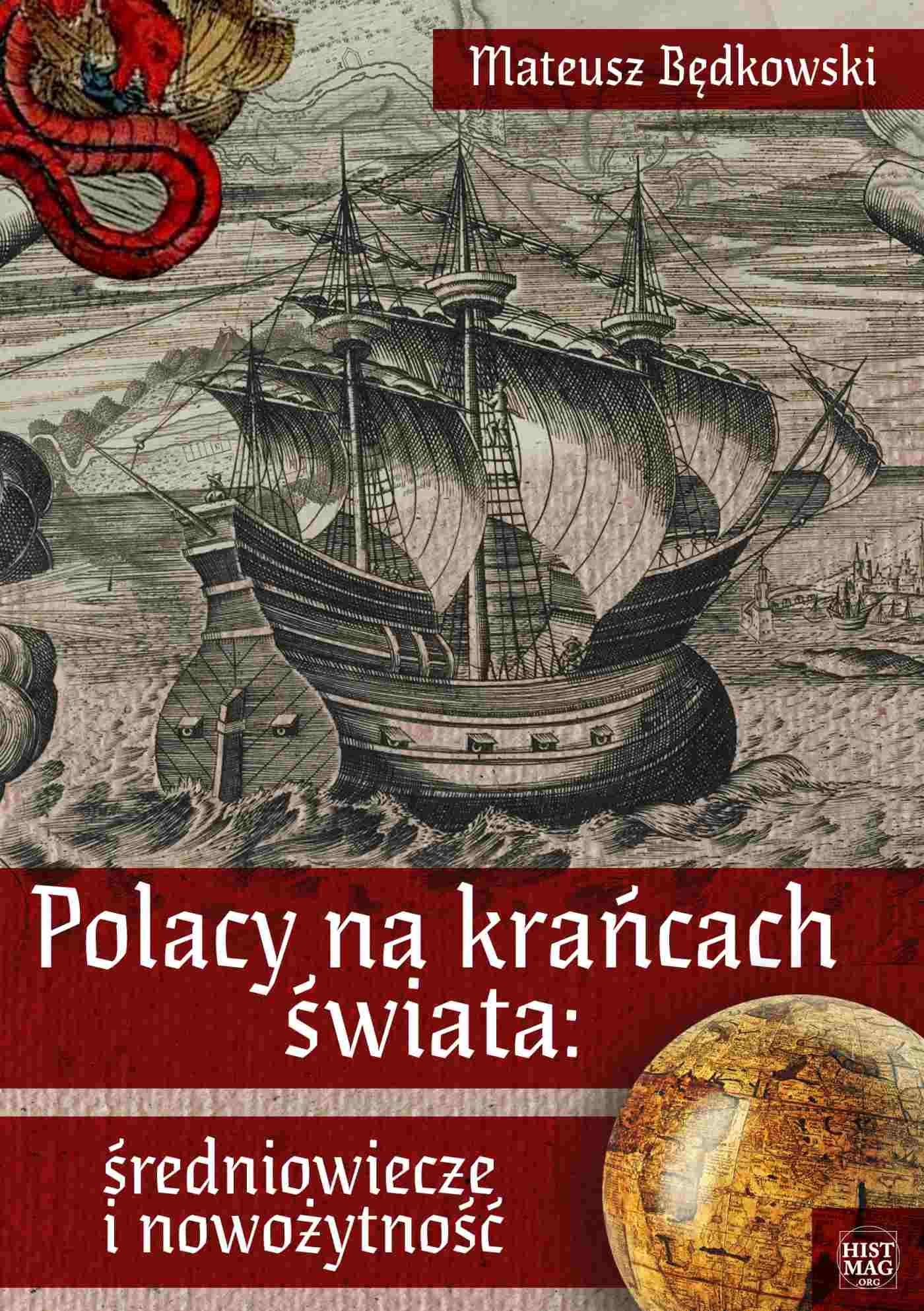 Polacy na krańcach świata: średniowiecze i nowożytność - Ebook (Książka na Kindle) do pobrania w formacie MOBI