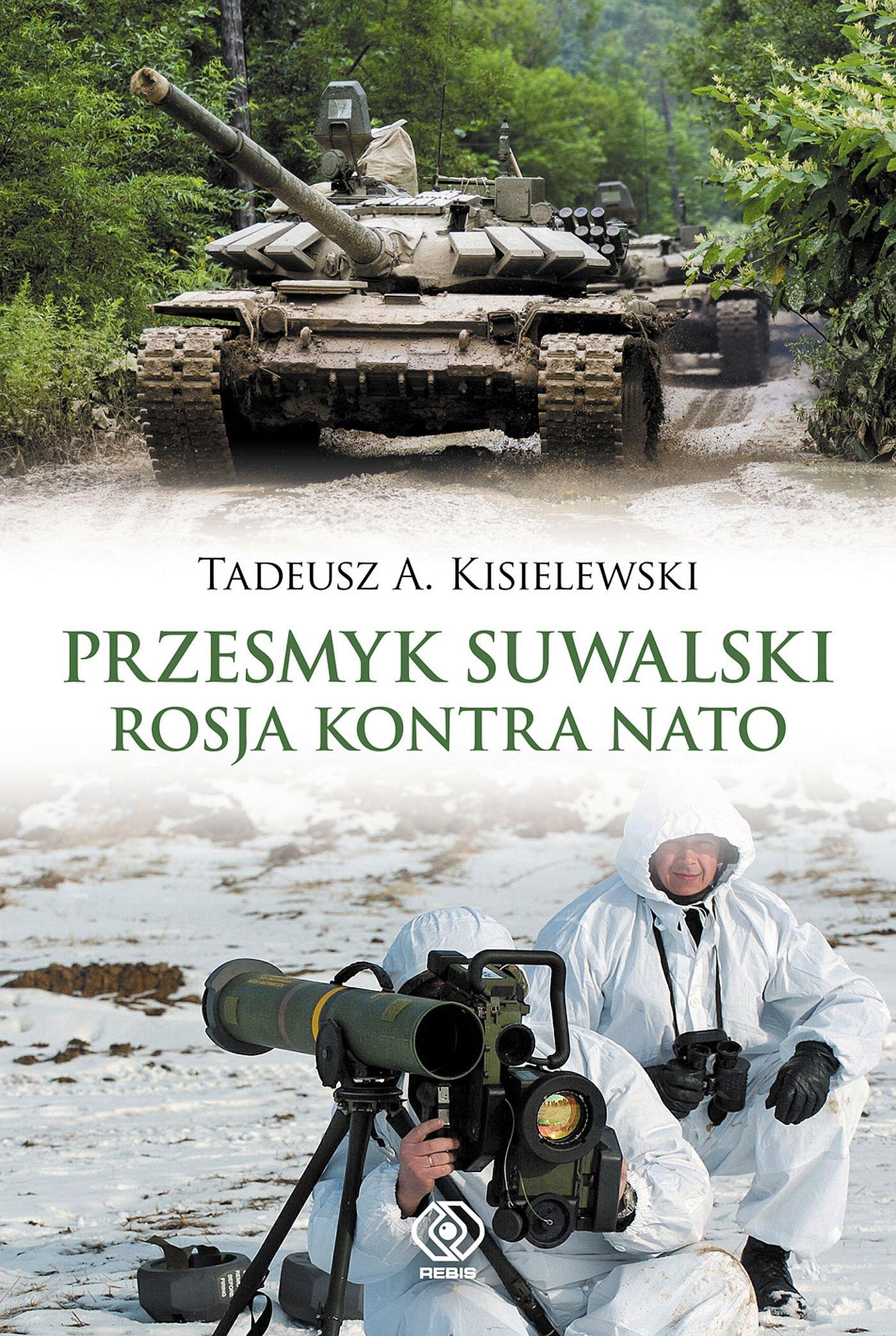 Przesmyk suwalski. Rosja kontra NATO - Ebook (Książka na Kindle) do pobrania w formacie MOBI