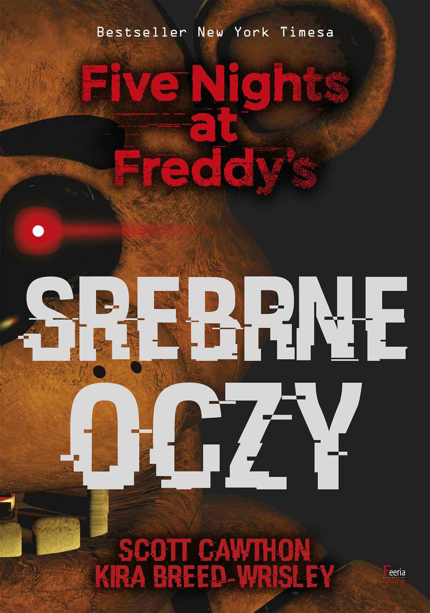 Srebrne oczy. Five Nights at Freddy's - Ebook (Książka EPUB) do pobrania w formacie EPUB