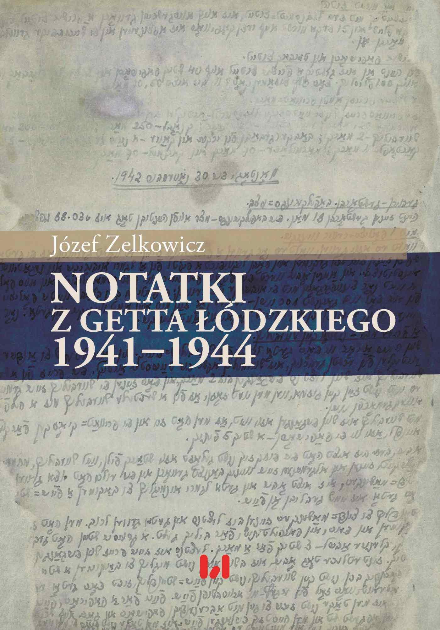 Notatki z getta łódzkiego 1941-1944 - Ebook (Książka PDF) do pobrania w formacie PDF