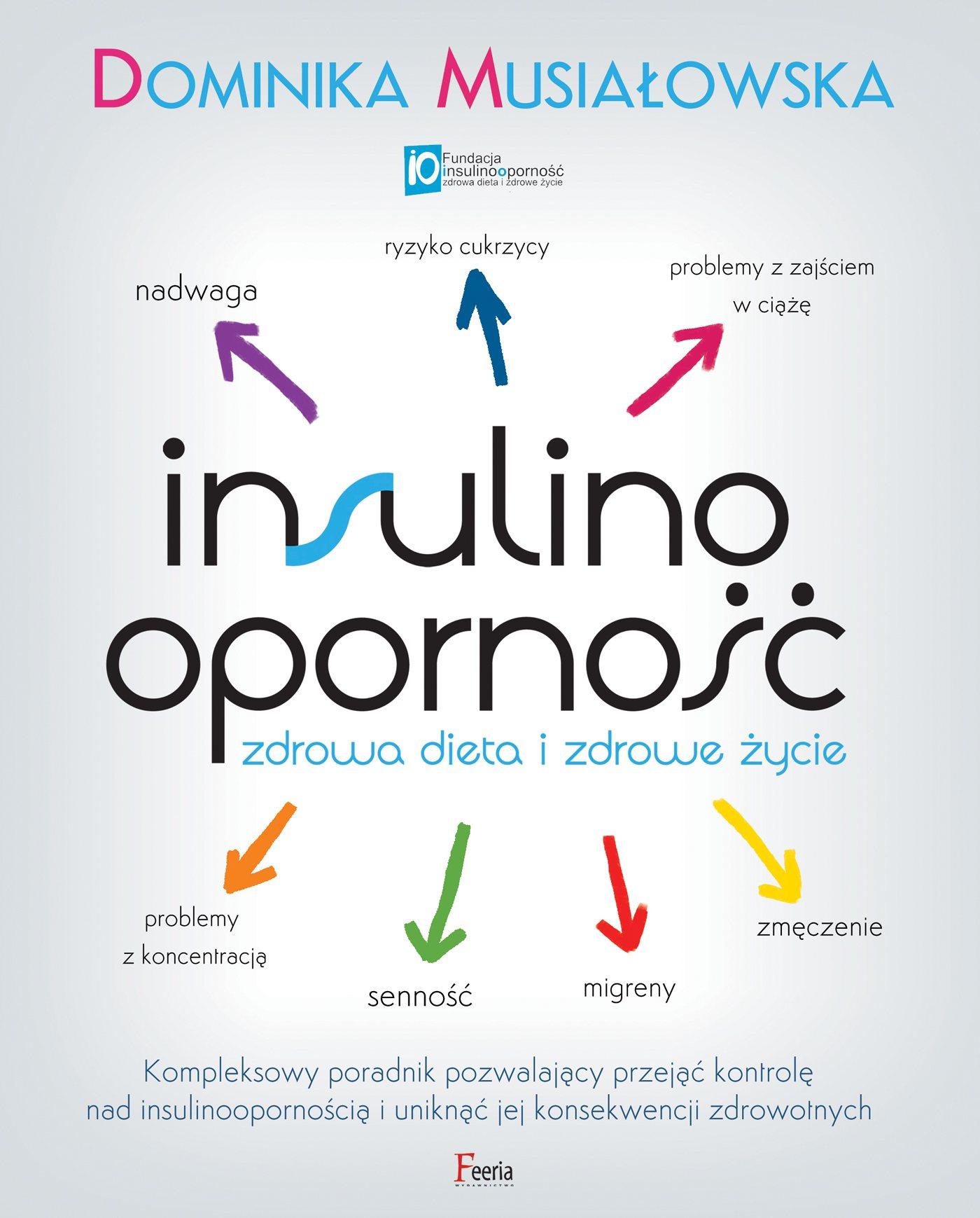 Insulinooporność. Zdrowa dieta i zdrowe życie - Ebook (Książka EPUB) do pobrania w formacie EPUB