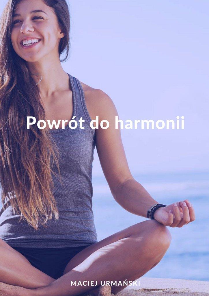 Powrót do harmonii - Ebook (Książka EPUB) do pobrania w formacie EPUB