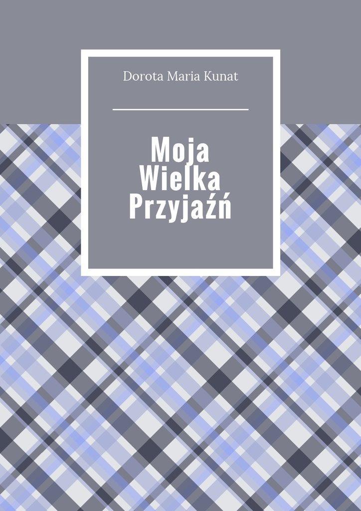 Moja wielka przyjaźń - Ebook (Książka na Kindle) do pobrania w formacie MOBI