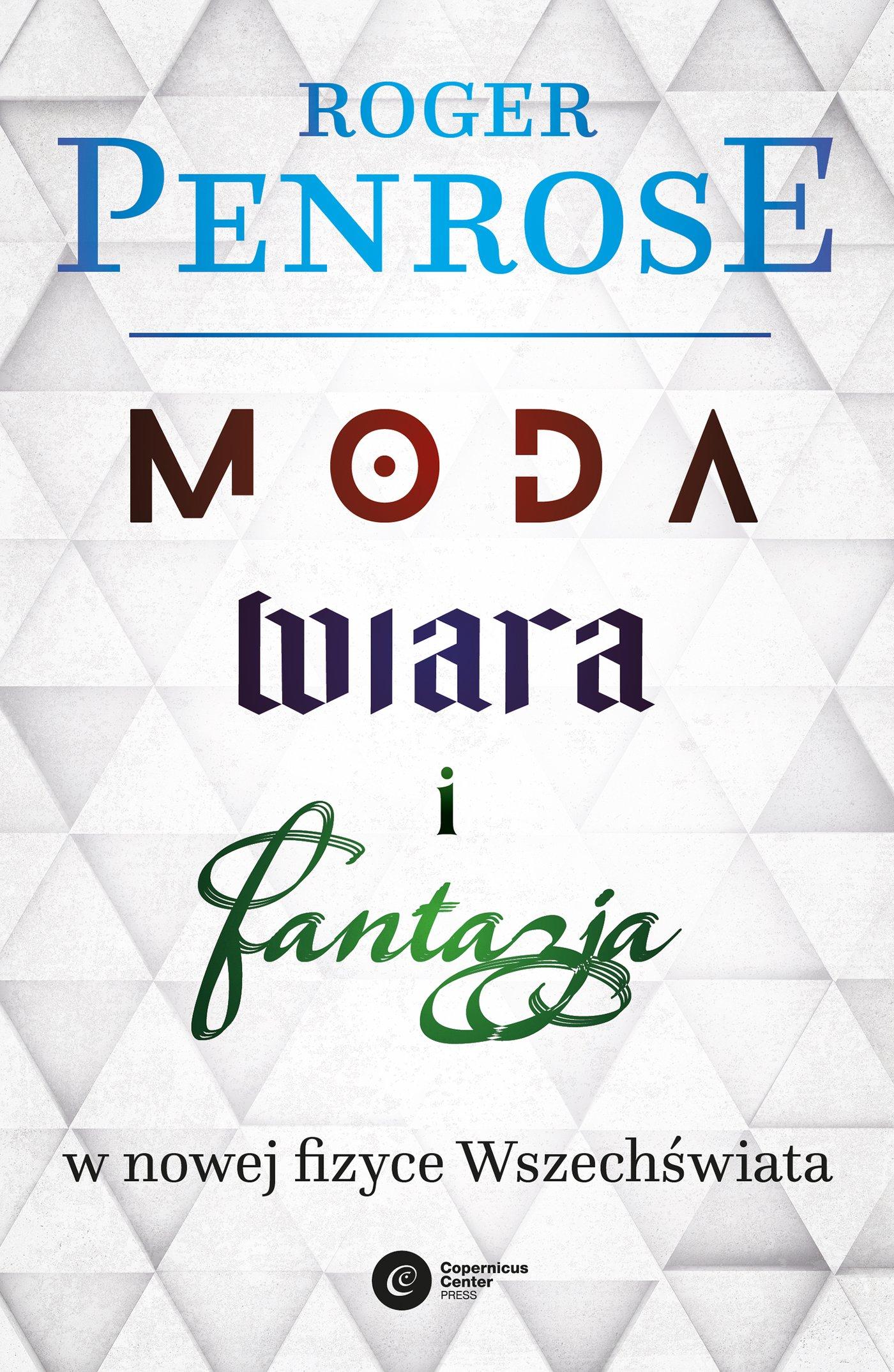 Moda, wiara i fantazja we współczesnej fizyce Wszechświata - Ebook (Książka na Kindle) do pobrania w formacie MOBI