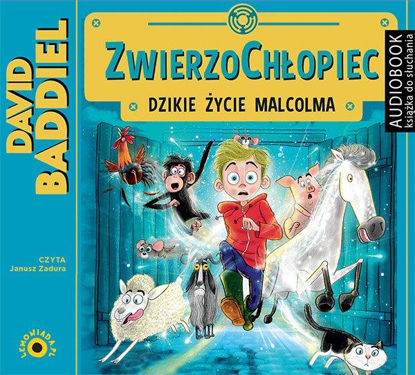 Zwierzochłopiec. Dzikie życie Malcolma - Audiobook (Książka audio MP3) do pobrania w całości w archiwum ZIP