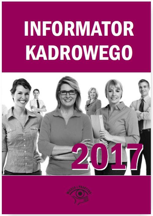 Informator kadrowego 2017 - Ebook (Książka PDF) do pobrania w formacie PDF