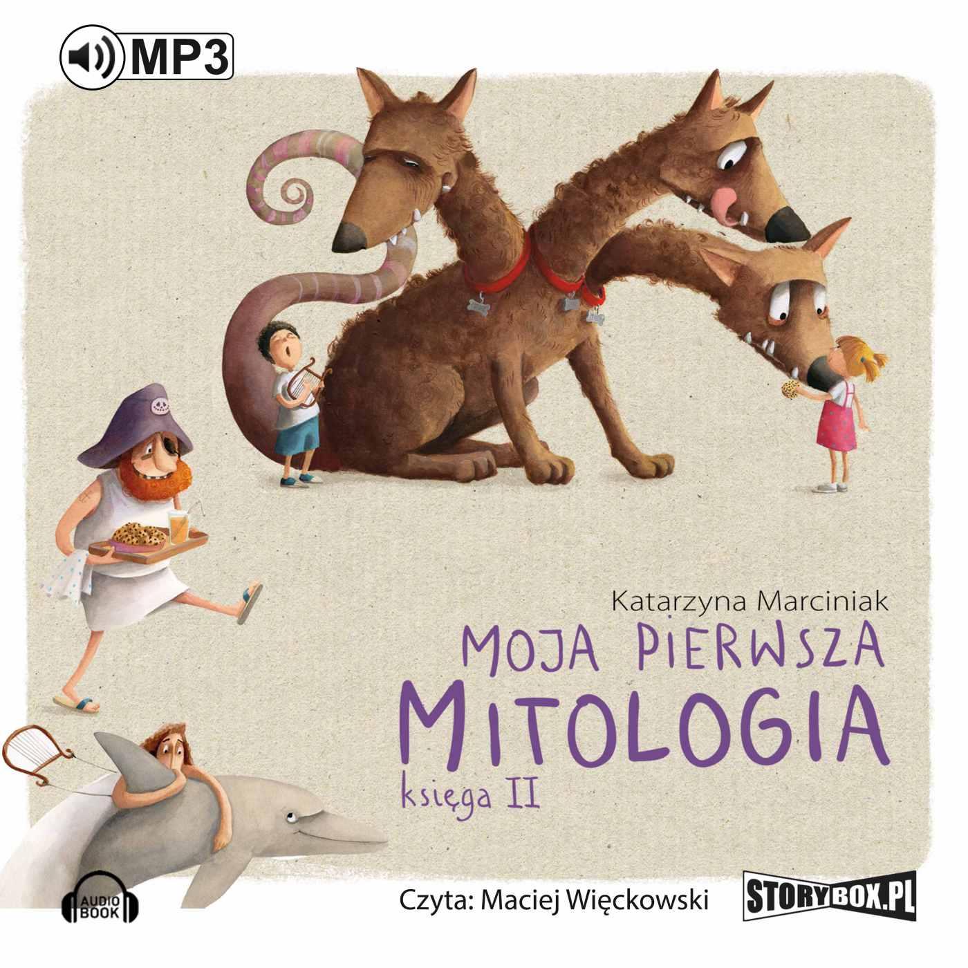 Moja pierwsza mitologia. Księga II - Audiobook (Książka audio MP3) do pobrania w całości w archiwum ZIP
