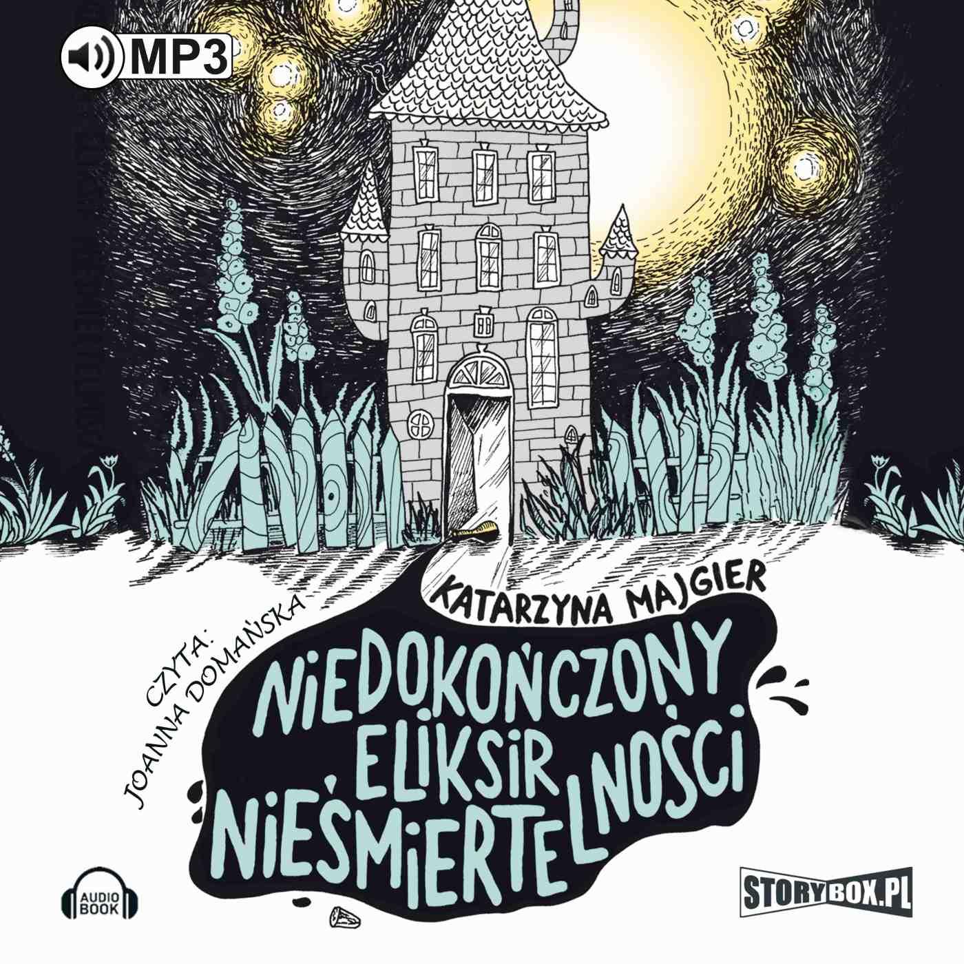 Niedokończony eliksir nieśmiertelności - Audiobook (Książka audio MP3) do pobrania w całości w archiwum ZIP