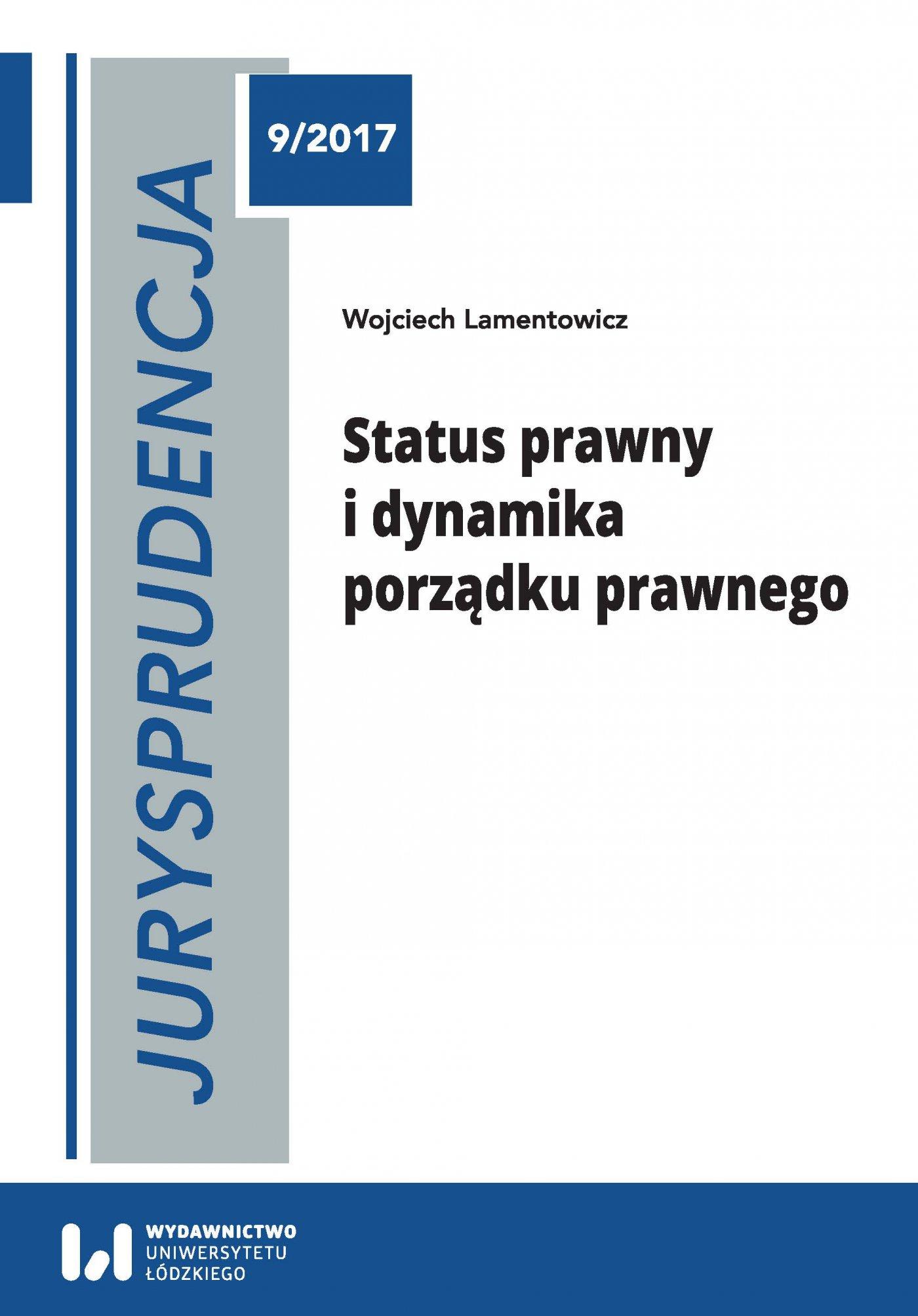 Jurysprudencja 9. Status prawny i dynamika porządku prawnego - Ebook (Książka PDF) do pobrania w formacie PDF