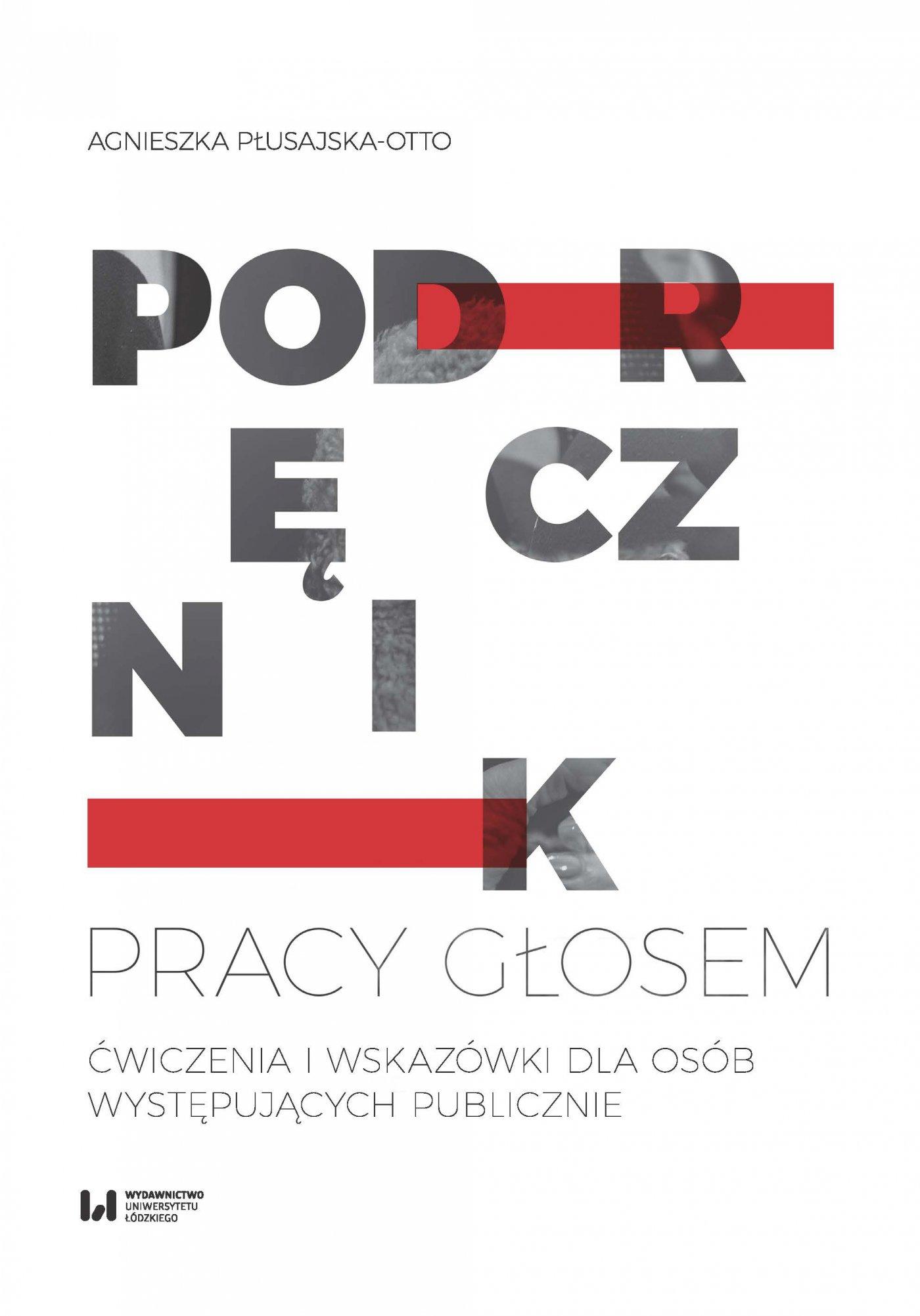 Podręcznik pracy głosem. Ćwiczenia i wskazówki dla osób występujących publicznie - Ebook (Książka PDF) do pobrania w formacie PDF