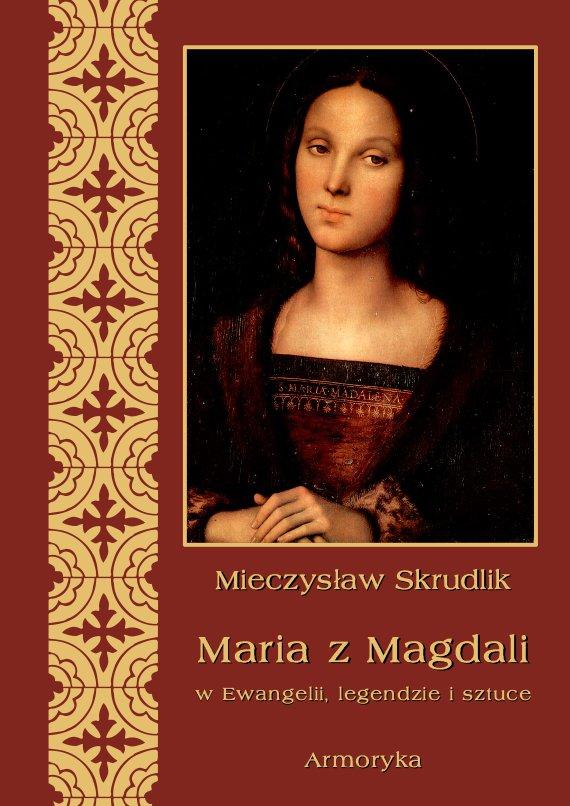 Maria z Magdali w Ewangelii, legendzie i sztuce - Ebook (Książka PDF) do pobrania w formacie PDF