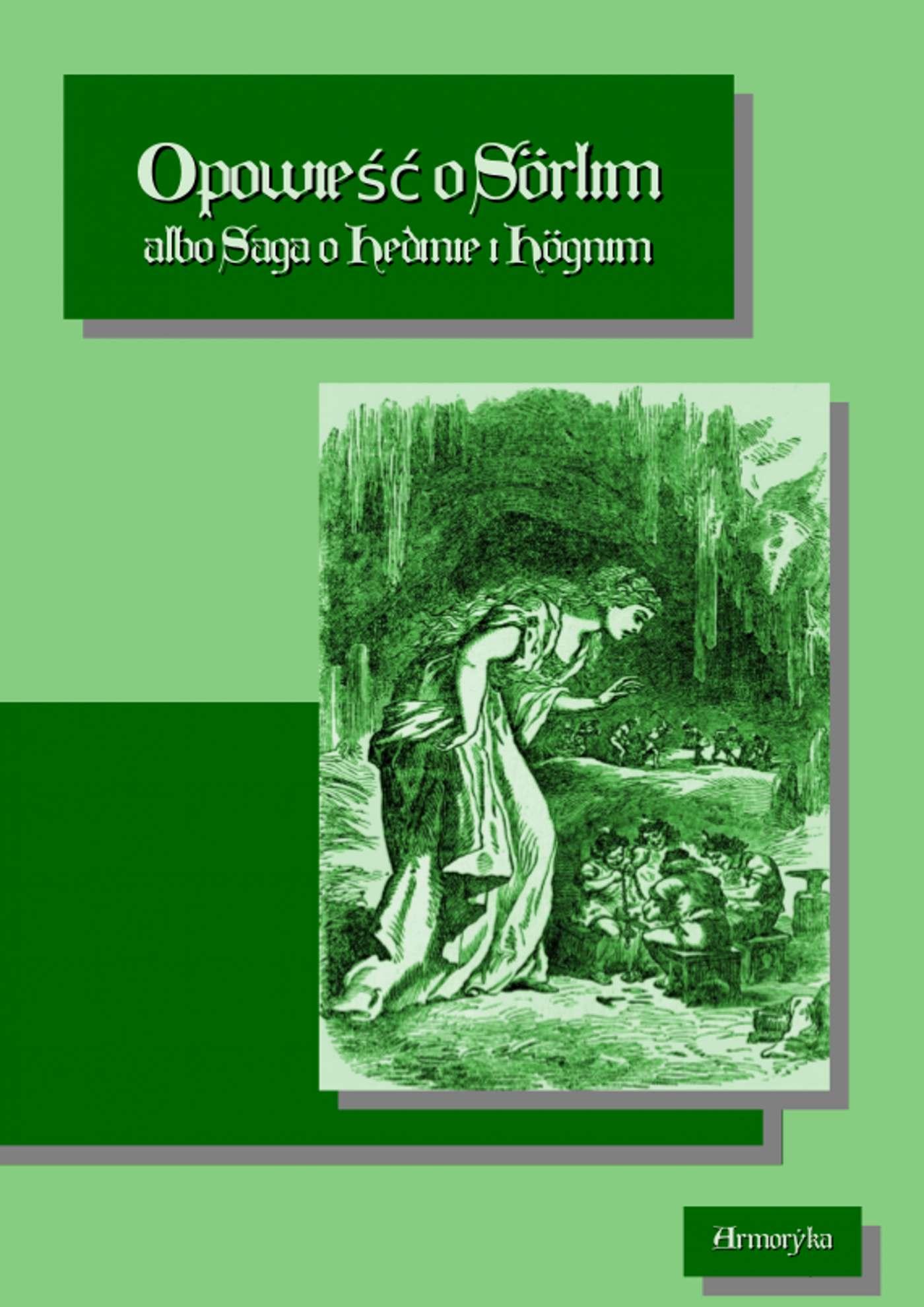 Opowieść o Sorlim albo Saga o Hedinie i Hognim - Ebook (Książka PDF) do pobrania w formacie PDF
