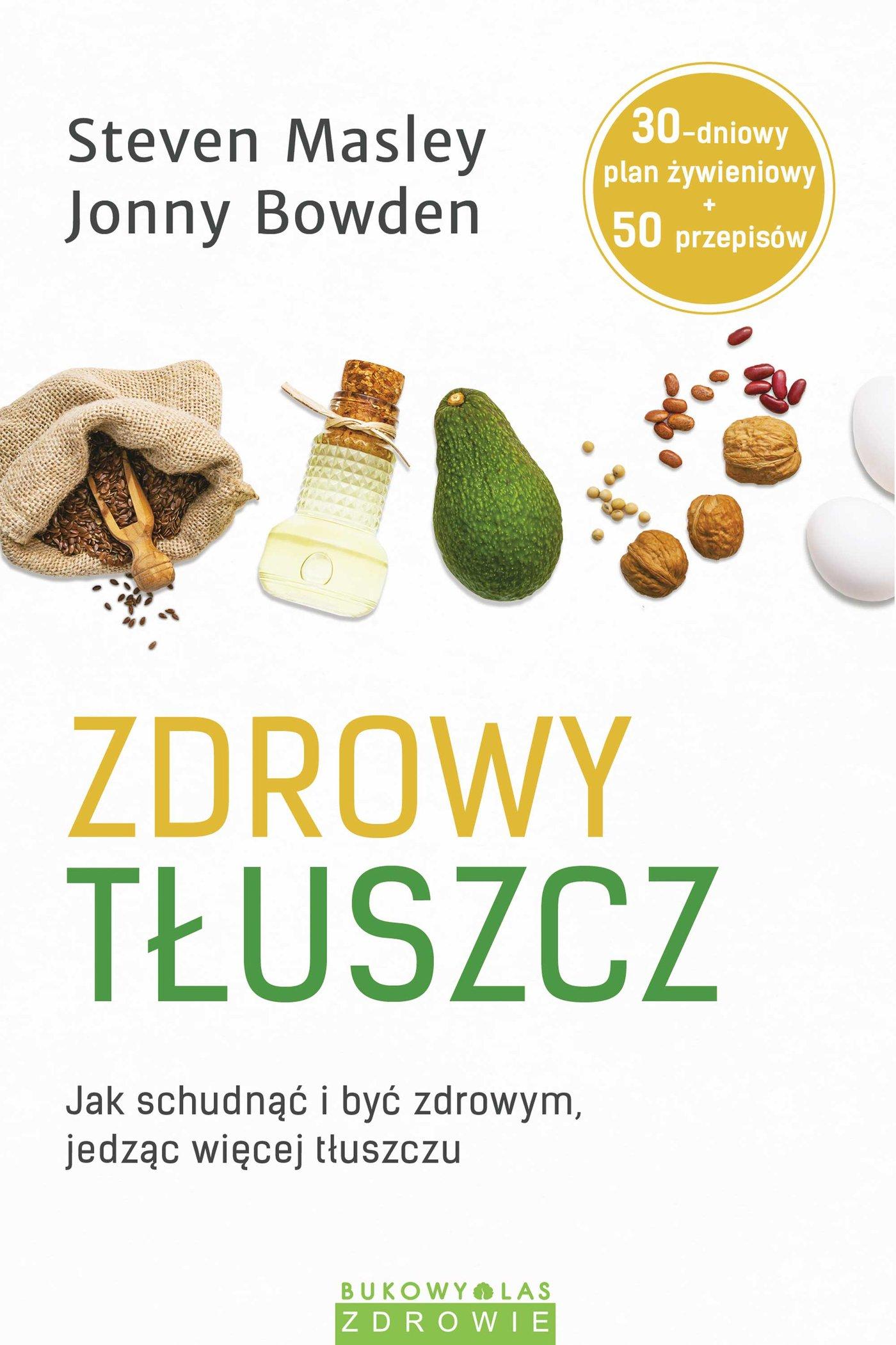 Zdrowy tłuszcz - Ebook (Książka EPUB) do pobrania w formacie EPUB