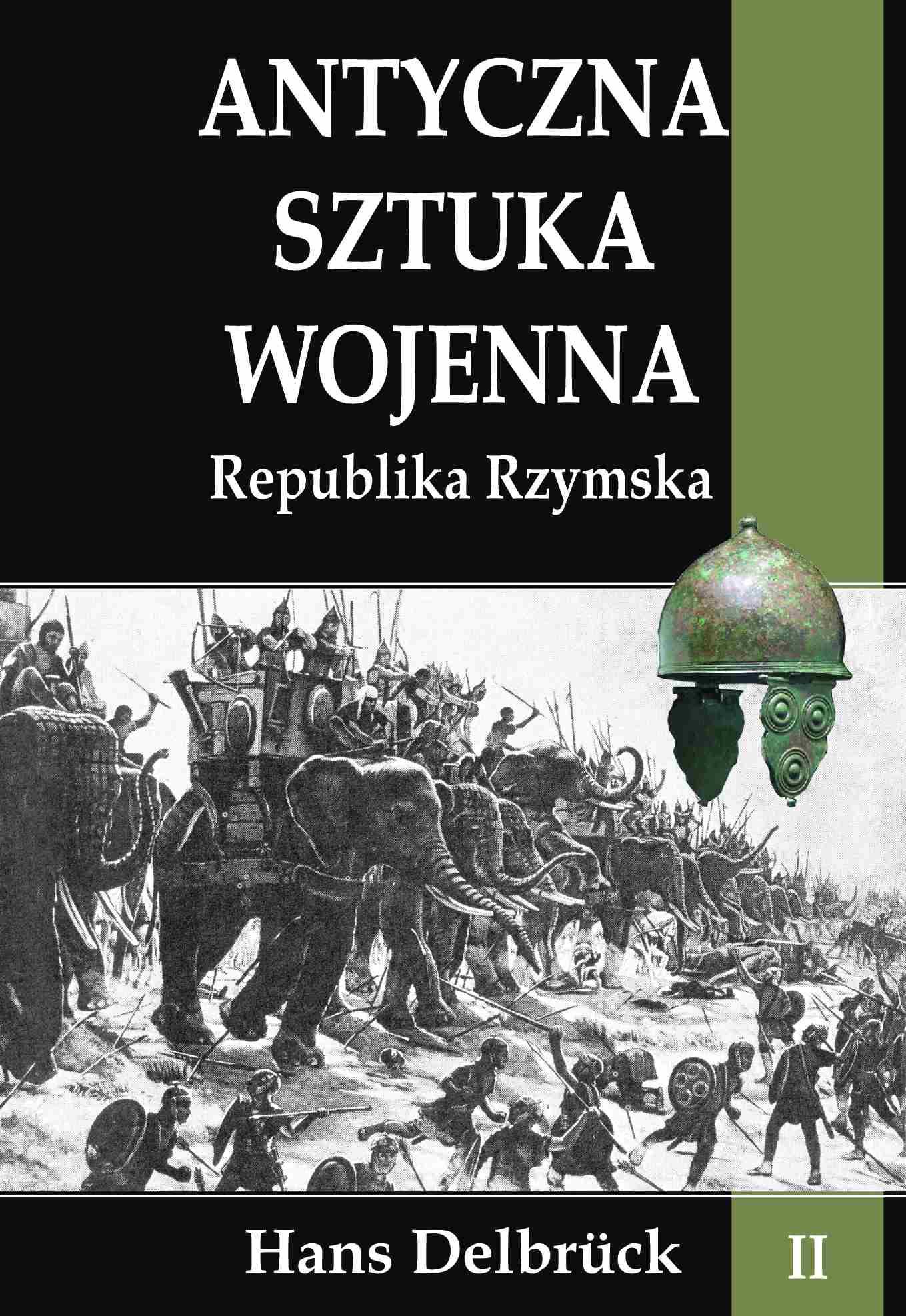 Antyczna sztuka wojenna. Tom II. Republika Rzymska - Ebook (Książka na Kindle) do pobrania w formacie MOBI