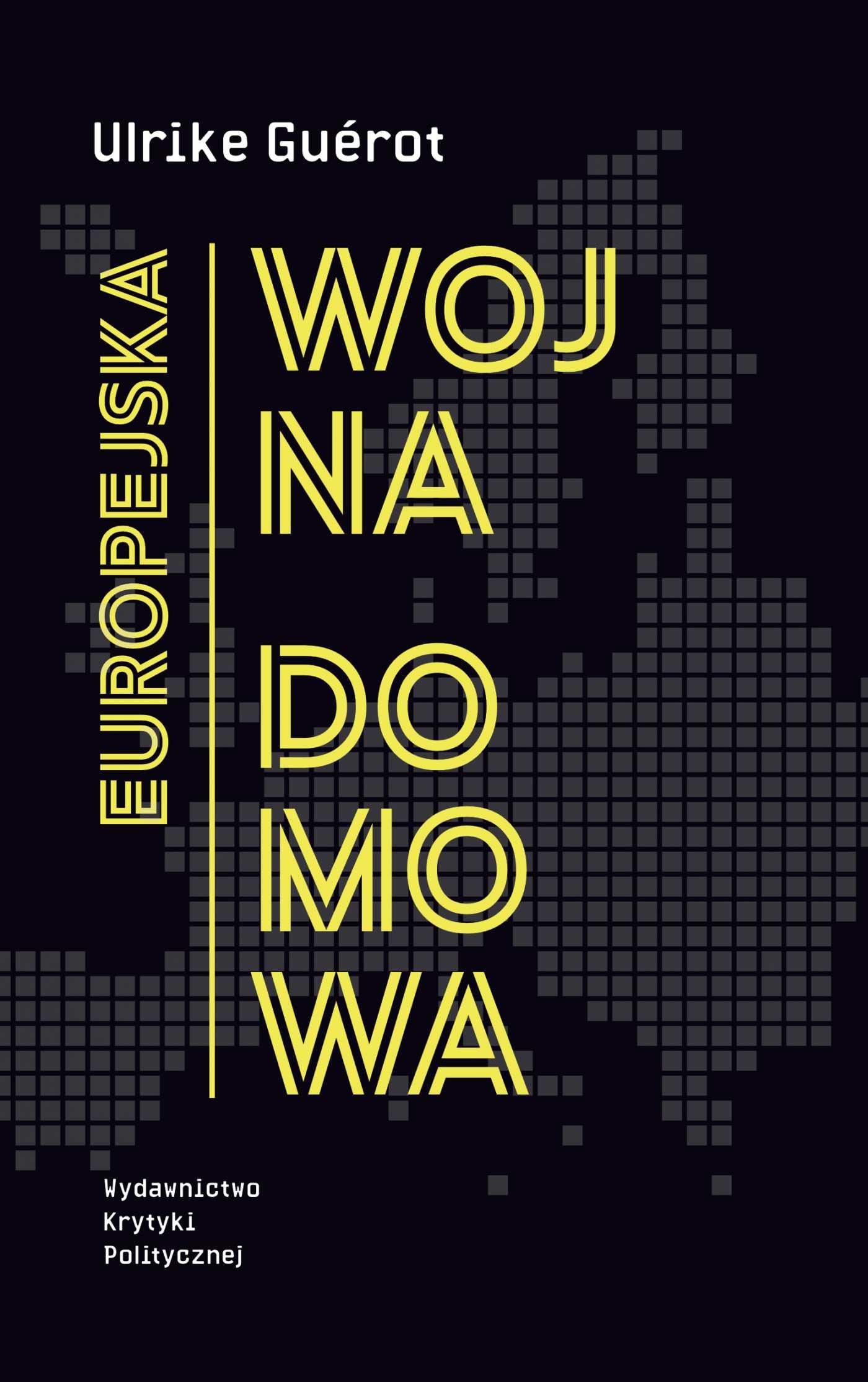 Europejska wojna domowa - Ebook (Książka EPUB) do pobrania w formacie EPUB