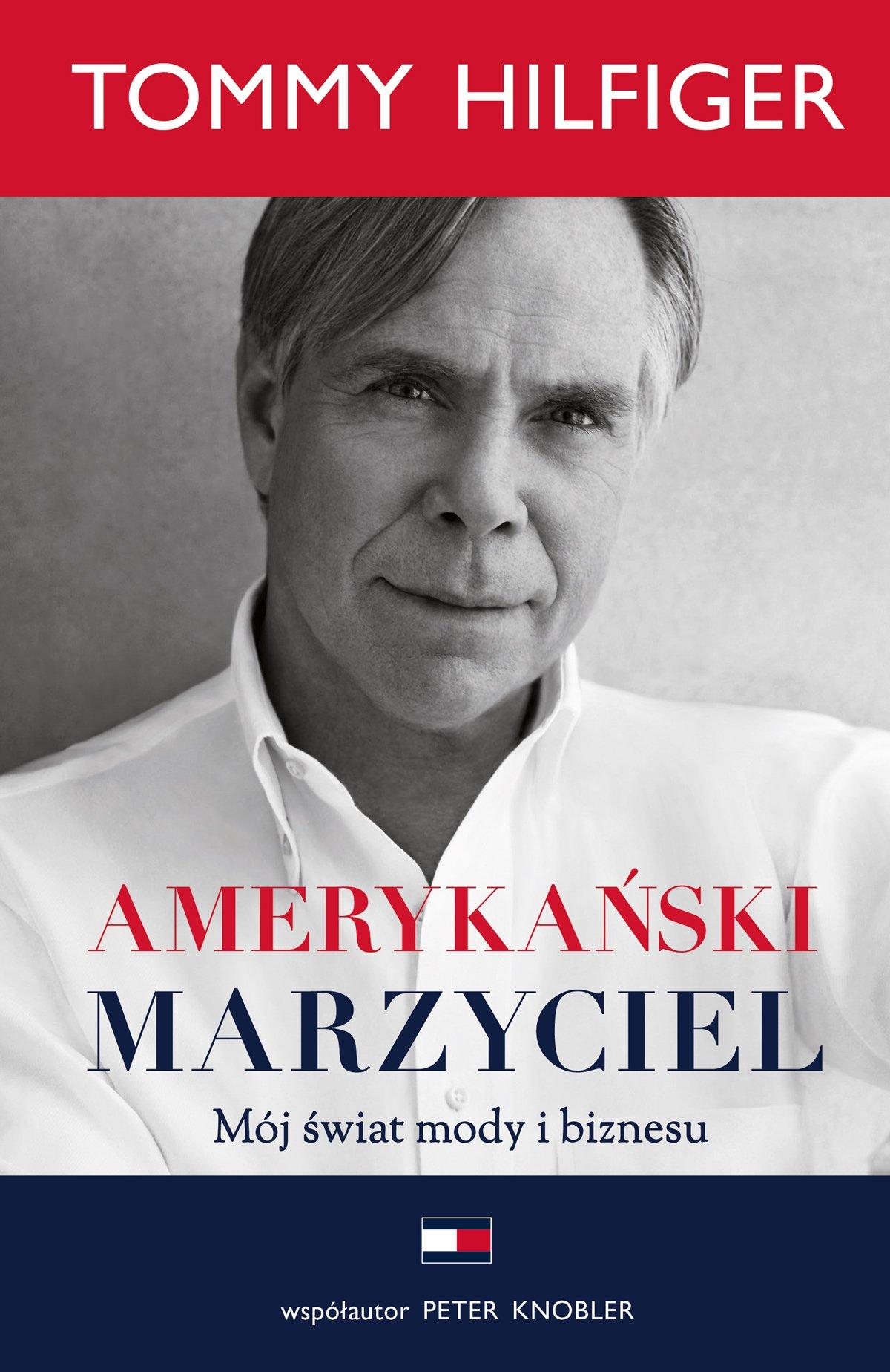 Amerykański marzyciel. Mój świat mody i biznesu - Ebook (Książka na Kindle) do pobrania w formacie MOBI